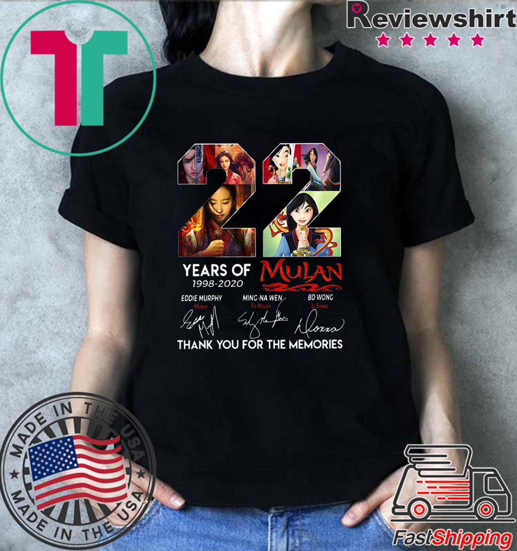 22 Years of Mulan 1998 2020 thank you for the memories shirt
