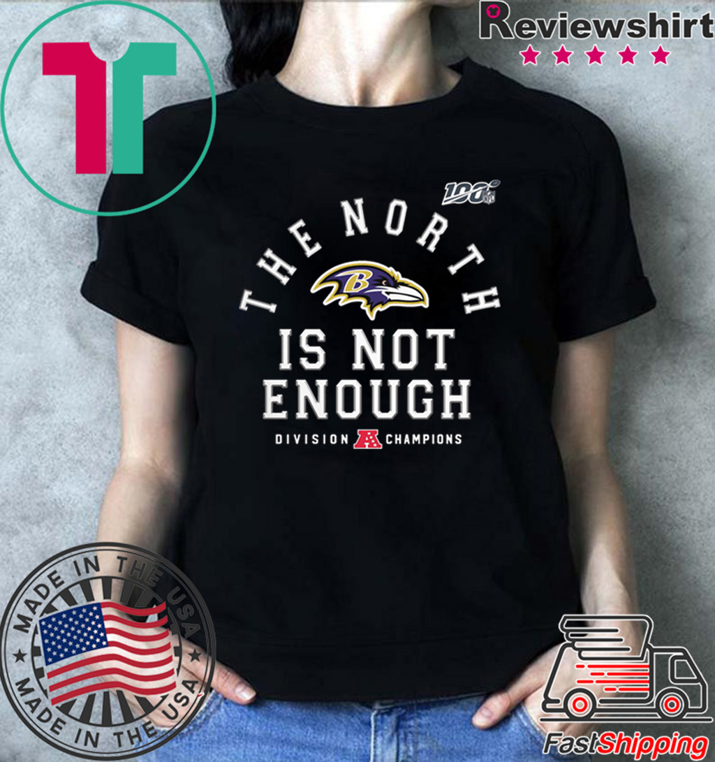 Baltimore Ravens The North Is Not Enough T-Shirt Limited Edition