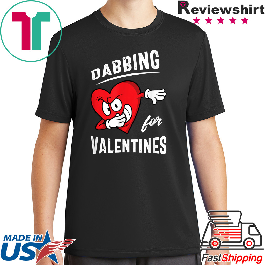 Dabbing For Valentines Hear Heart Cute Valentine Shirt