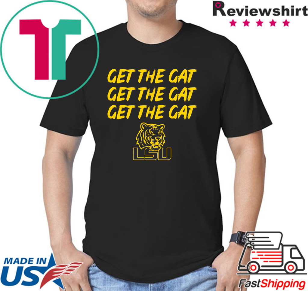 Get The Gat Shirt