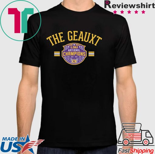 The Geauxt Officially LSU Licensed Shirt