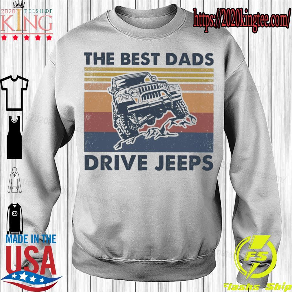 The best Dads Drive jeeps vintage s Sweatshirt
