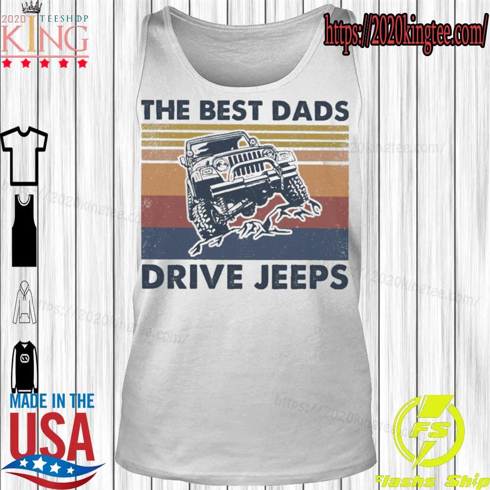 The best Dads Drive jeeps vintage s Tanktop