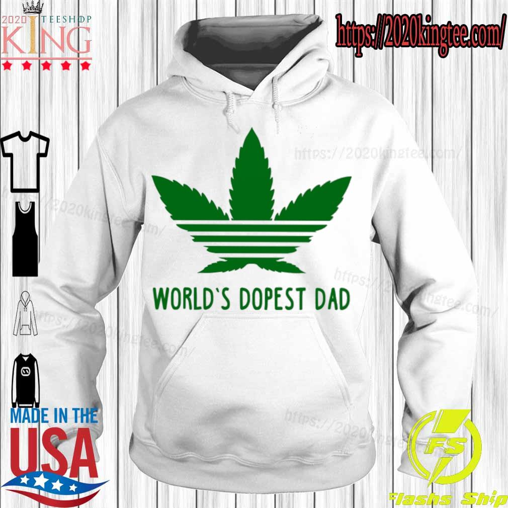 Weed Adidas world's dopest Dad s Hoodie