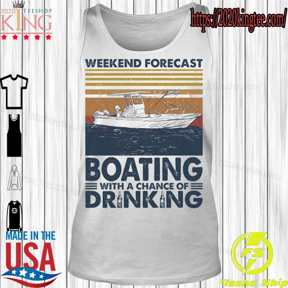 Weekend forecast Boating with a chance of Drinking vintage s Tanktop