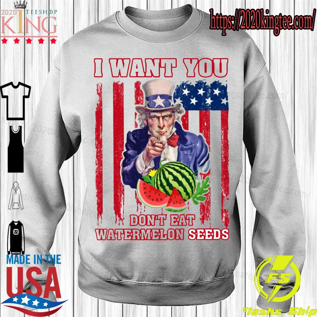 Tio Sam I want you don_t eat watermelon seeds america flag s Sweatshirt
