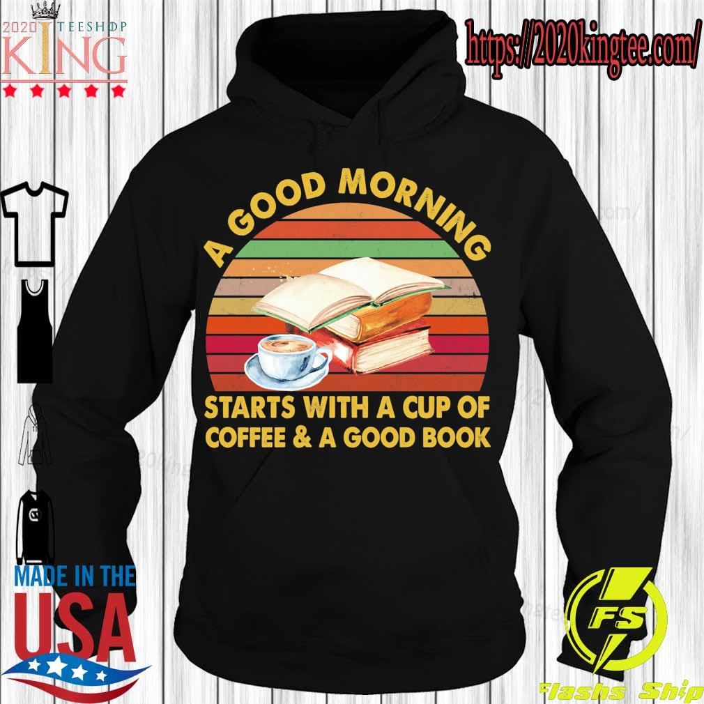 A good morning starts with a cup of coffee & a good book vintage s Hoodie
