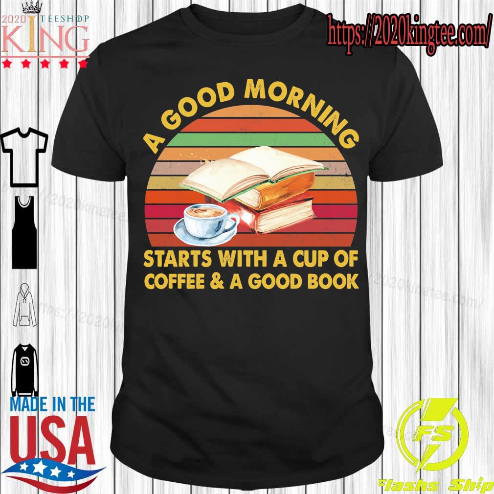A good morning starts with a cup of coffee & a good book vintage shirt