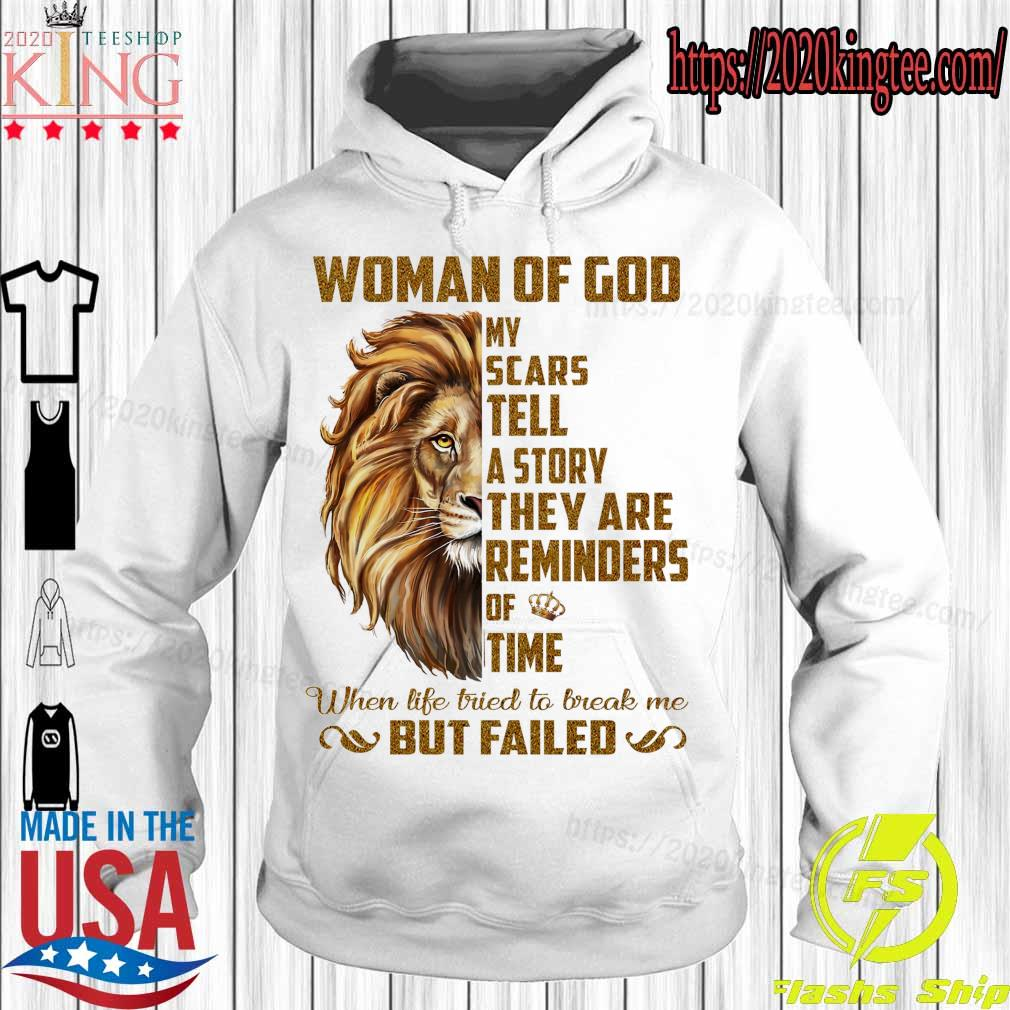 Lion Woman of god My scars tell a story they are reminders of time s Hoodie