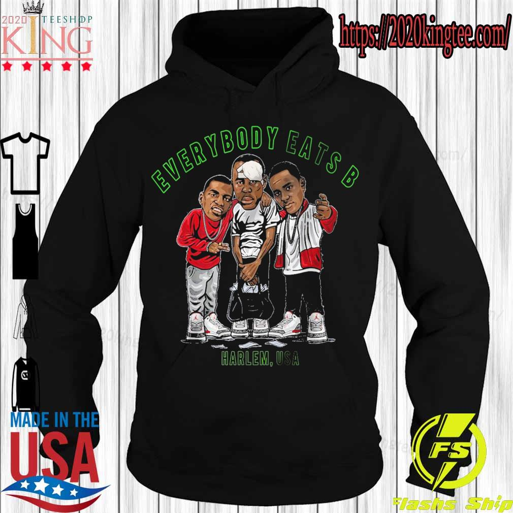 Official Everybody eats B Harlem USA s Hoodie