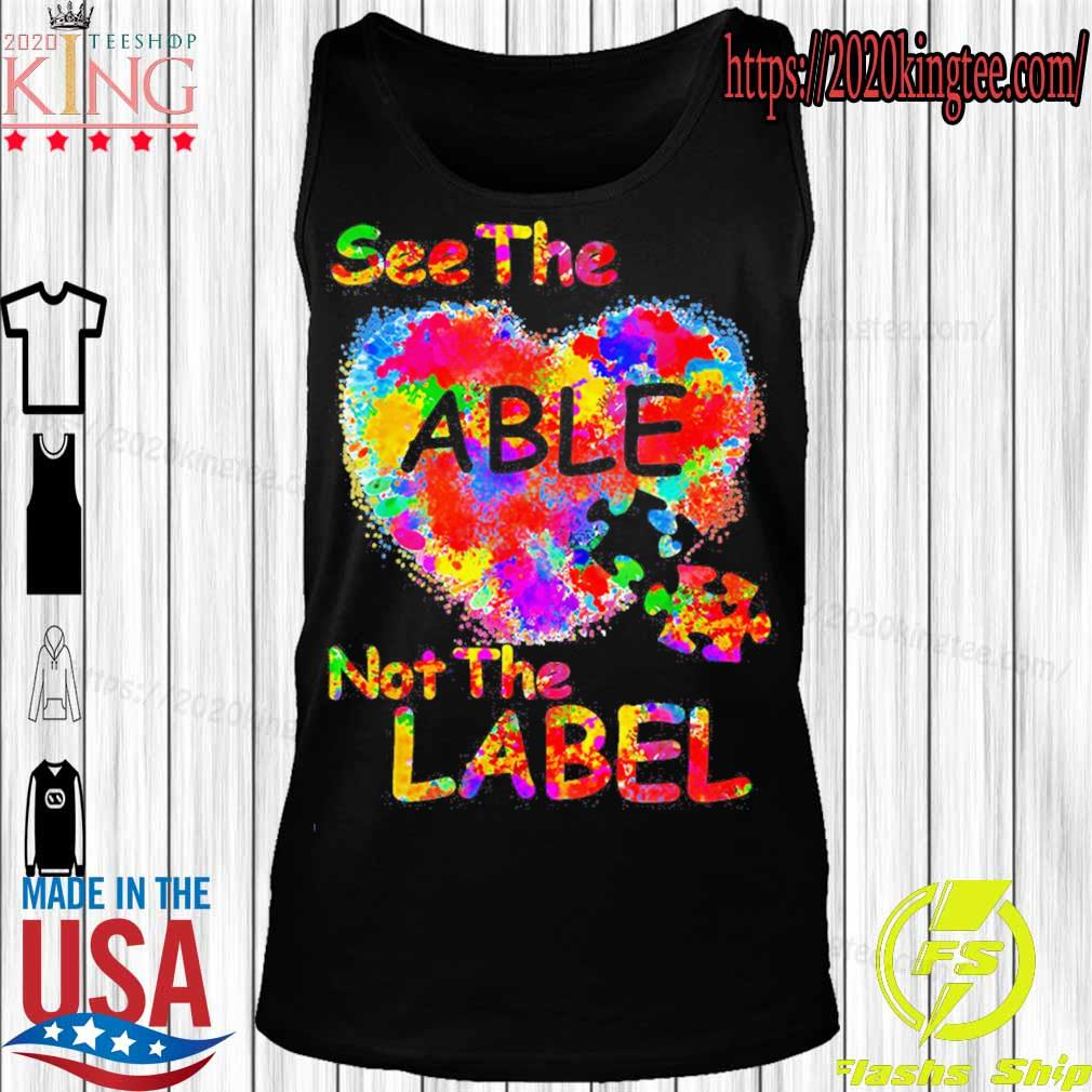Autism See the Able not the label s Tanktop