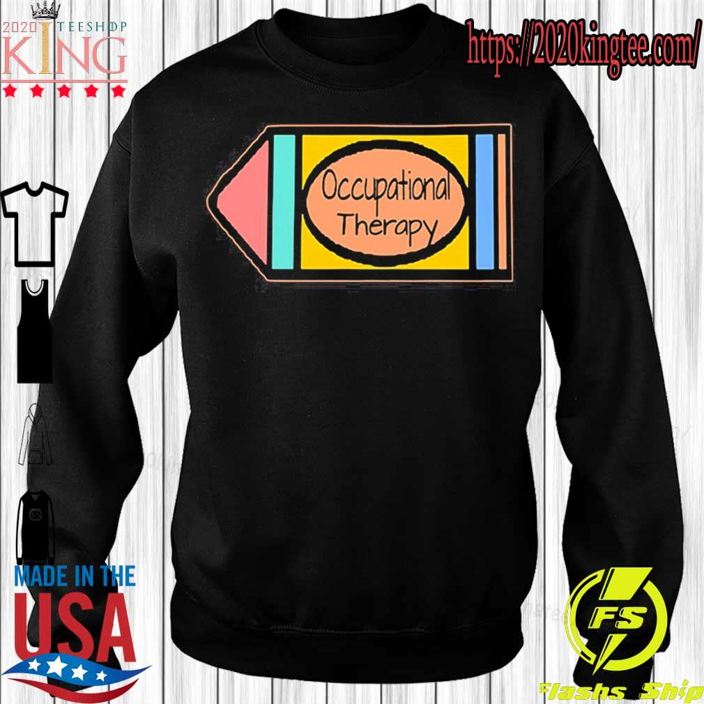 Official Occupational Therapy s Sweatshirt