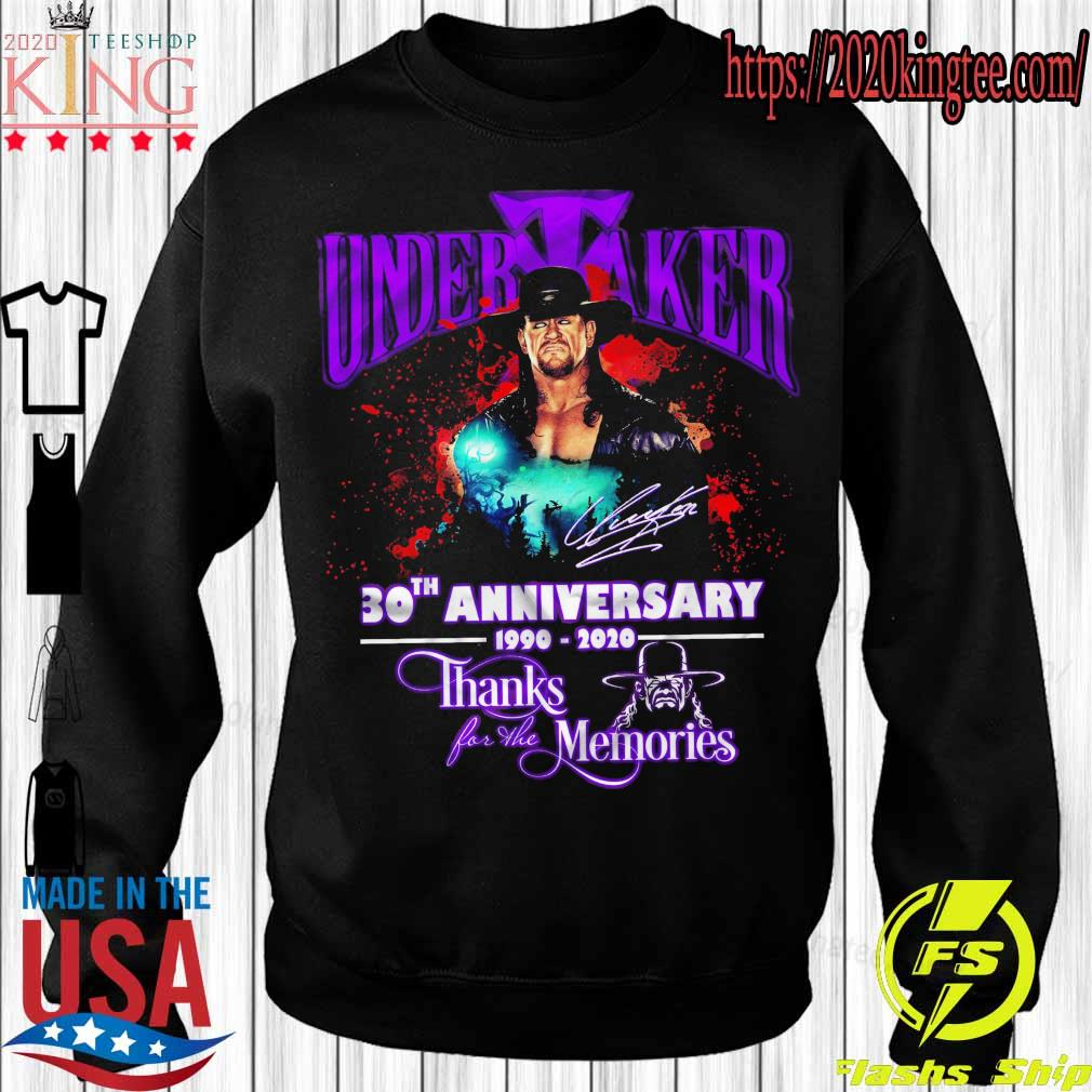 Official Undertaker 30TH Anniversary 1990 2020 thanks for the memories s Sweatshirt